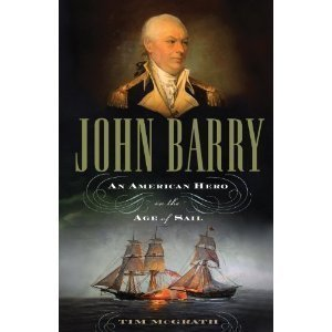 Tim Mcgrath'sjohn Barry: An American Hero in the Age of Sail [Hardcover](2010) pdf