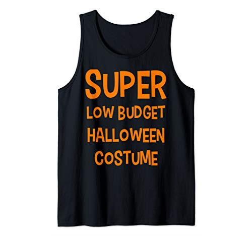 Funny Literal Joke Super Low Budget Halloween Costume Tank Top
