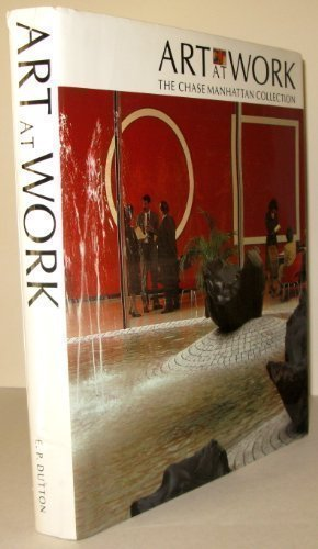 Art at Work: The Chase Manhattan Collection