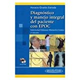 Diagnostico y manejo integral del paciente con EPOC/ Diagnosis and Integral Management of the Patient With COPD: Enfermedad Pulmonar Obstructiva ... Pulmonary Disease (Spanish Edition)