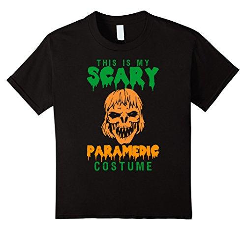 This Is My Scary Paramedic Costume Halloween T-Shirt - Kids 6 - Black (Paramedic Costume)