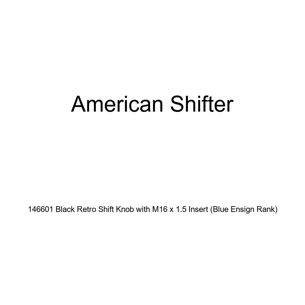 Blue Ensign Rank American Shifter 146601 Black Retro Shift Knob with M16 x 1.5 Insert