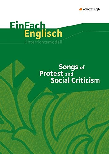 EinFach Englisch Unterrichtsmodelle: Songs of Protest and Social Criticism