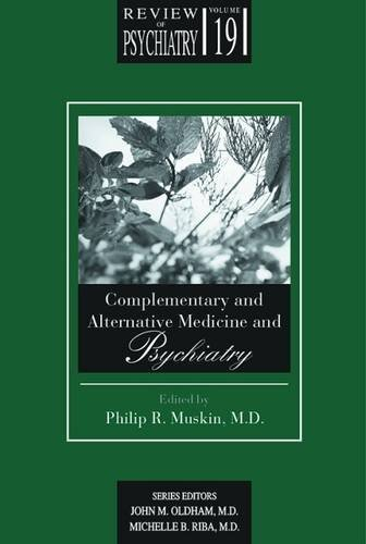Complementary and Alternative Medicine & Psychiatry (Review of Psychiatry, Vol. 19, No. 1)