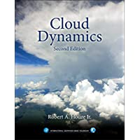 Cloud Dynamics (Volume 104) (International Geophysics (Volume 104))