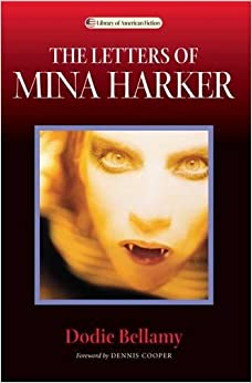 The Letters Of Mina Harker Library American Fiction