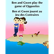Childrens French Book Ben And Gwen Play The Game Of Opposites Et Jou Livre Dimages Pour Les Enfants Picture For