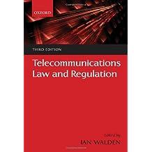 Telecommunications Law and Regulation