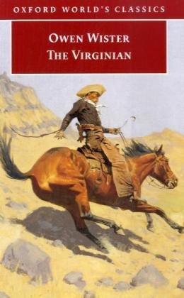 The Virginian: A Horseman of the Plains (Oxford World's Classics)