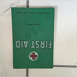 01f760513cc First Aid Fourth Edition the American National Red Cross  american national  red cross  Amazon.com  Books