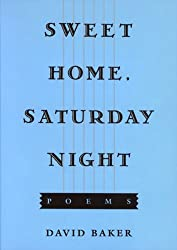 Sweet Home, Saturday Night: Poems
