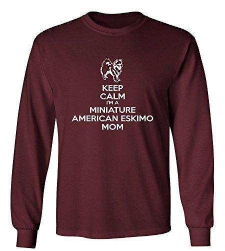 BestSyracuse Keep Calm Iâ€m A Miniature American Eskimo Mom Long Sleeve -