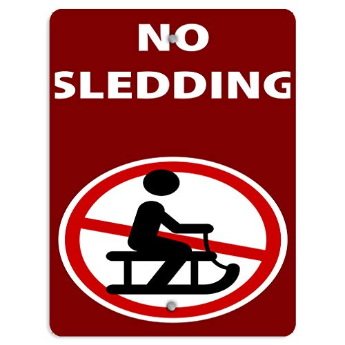 Aluminum Weatherproof Metal Sign Multiple Sizes No Sledding Activity Sign Park Prohibition 12x18Inches Vertical Street Signs Set of 2 (No Sledding Signs)