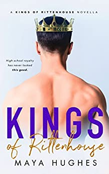 Kings of Rittenhouse - A Shameless King Prequel by [Hughes, Maya]