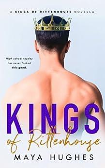 Kings of Rittenhouse - A Shameless King Prequel by [Hughes, Maya]