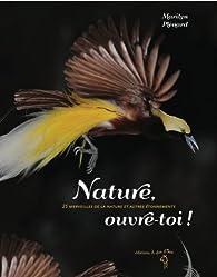Nature, ouvre-toi ! par Marilyn Plénard