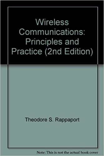 Wireless communications: principles and practice by theodore s.