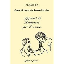 Appunti di Pediatria per Infermieristica prima parte (Italian Edition)