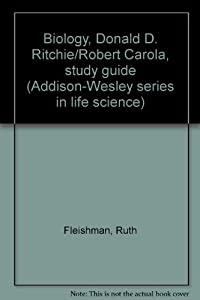 Unknown Binding Biology, Donald D. Ritchie/Robert Carola, study guide (Addison-Wesley series in life science) Book