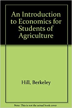 An Introduction to Economics for Students of Agriculture, Second Edition