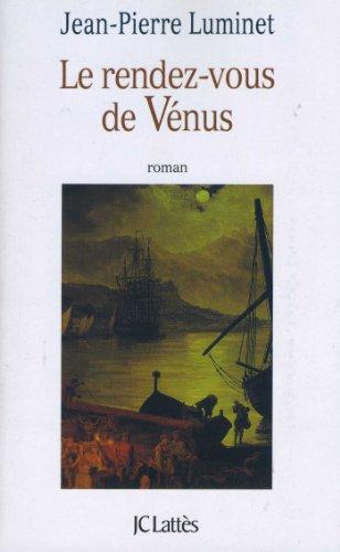 Le Rendez Vous De Venus Romans Historiques French Edition