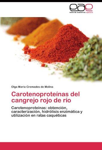 Descargar Libro Carotenoproteínas Del Cangrejo Rojo De Río De Cremades Cremades De Molina Olga María