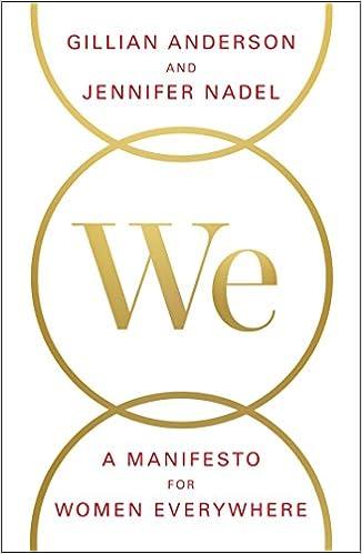 We: A Manifesto for Women Everywhere: Gillian Anderson, Jennifer