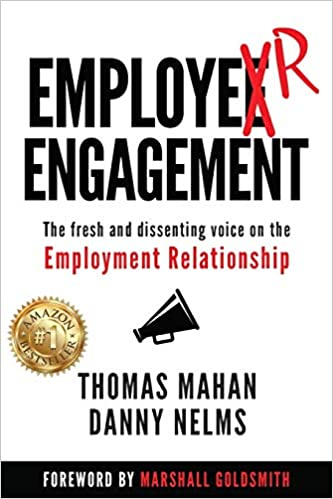 EmployER Engagement: The Fresh and Dissenting Voice on the Employment Relationship