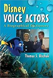 [Disney Voice Actors: A Biographical Dictionary] (By: Thomas S. Hischak) [published: November, 2011]