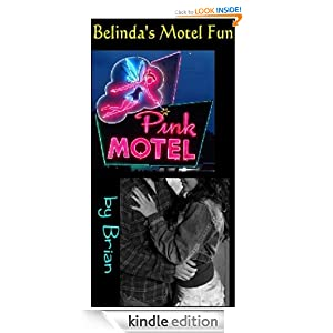 Belinda Rossi's Motel Fun Brian and Real Life Productions