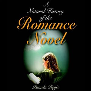 A Natural History of the Romance Novel Audiobook