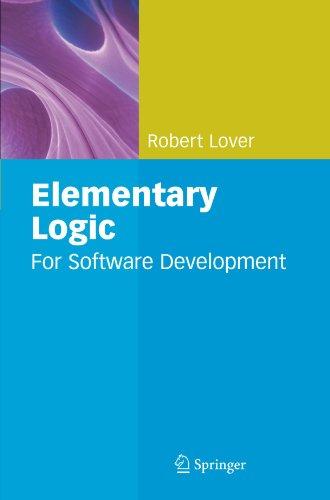 Elementary Logic: For Software Development