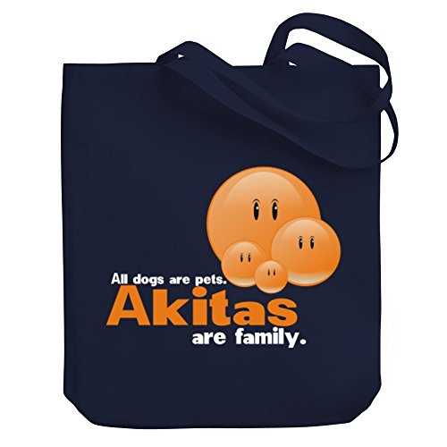 e pets Akitas are family Canvas Tote Bag ()