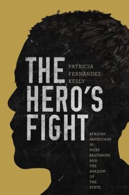 African Americans in West Baltimore and the Shadow of the State The Hero's Fight (Hardback) - Common