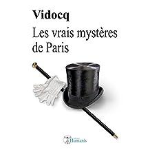 Les vrais mystères de Paris (augmenté, annoté et illustré) (Classiques t. 5) (French Edition)