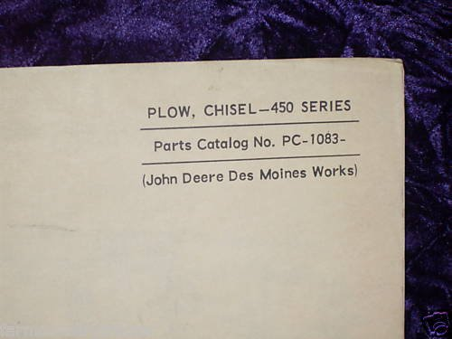 John Deere 450 Series Chisel Plow OEM Parts Manual ()