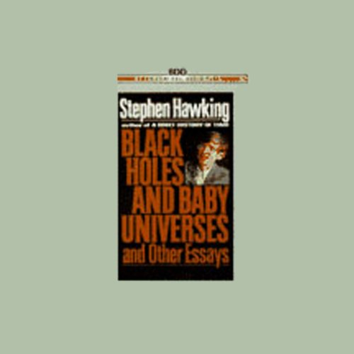 Black Holes and Baby Universes and Other Essays by Bantam Doubleday Dell Audio