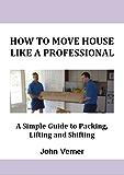 How to Move House Like a Professional