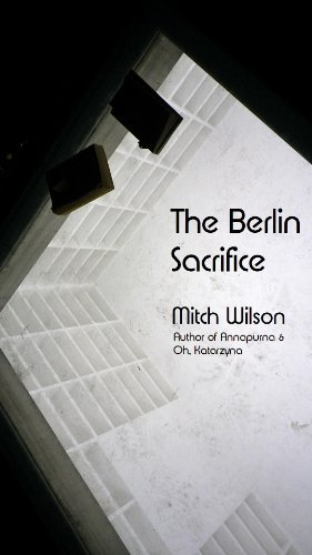 The Berlin Sacrifice