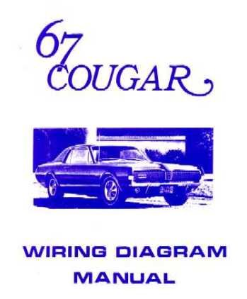 Cougar Electrical Manual (1967 Mercury Cougar Electrical Wiring Diagrams Schematics Manual Book Factory)