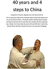 40 years and 4 steps to China: Inegration of Kyusho, Qigong and Uechi Ryu Karate Do