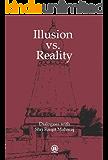 Illusion vs. Reality