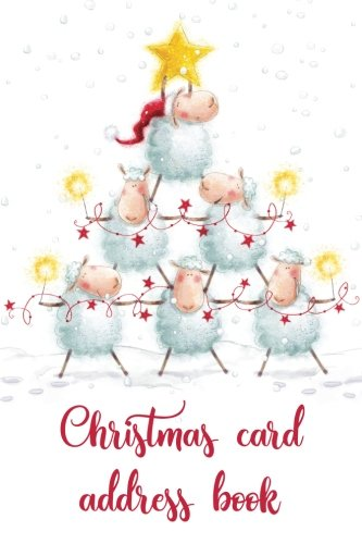 Christmas card address book: An address book and tracker for the Christmas cards you send and receive - 10 year tracker - Festive sheep cover (Christmas notebooks)