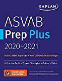 Books : ASVAB Prep Plus 2020-2021: 6 Practice Tests + Strategies + Online + Flashcards + Video (Kaplan Test Prep)