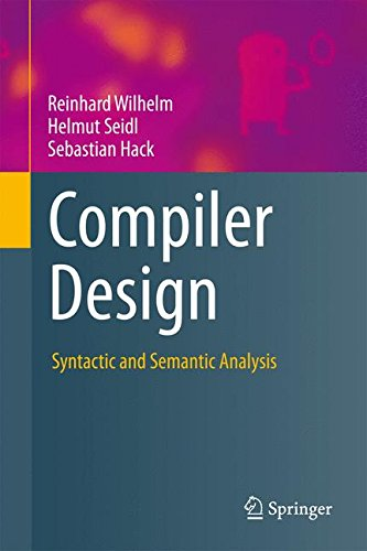 Compiler Design: Syntactic and Semantic Analysis by Springer