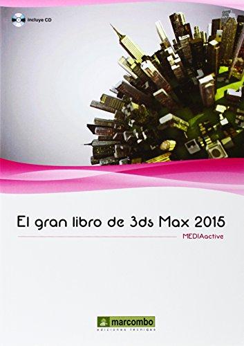 El Gran Libro De 3Ds Max 2015
