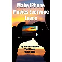 Make iPhone Movies Everyone Loves