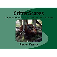 CritterScapes: A Photographic Collection of Animals (English Edition)