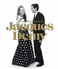 Le monde enchanté de Jacques Demy par Sophie Laporte