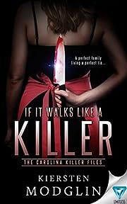If It Walks Like A Killer (The Carolina Killer Files Book 1)